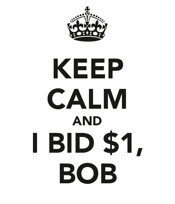 keep-calm-and-i-bid-1-bob