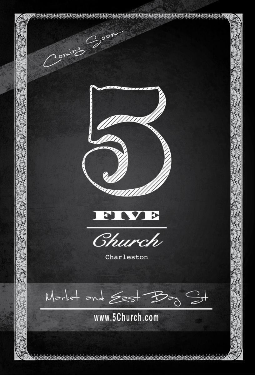 Coming Soon 5Church Charleston