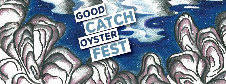 goodcatchoysterfest