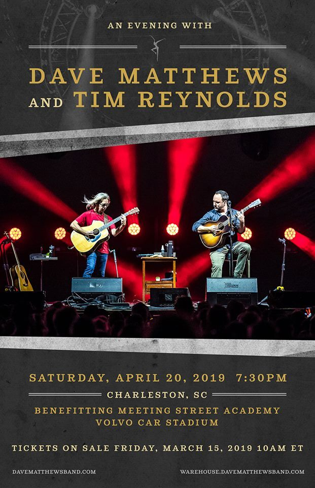 Dave Matthews & Tim Reynolds to Play Benefit Concert on 4/20 at Volvo Car Stadium | Holy City Sinner