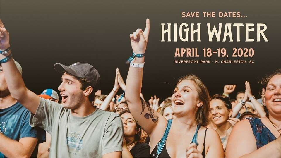 Charleston Events Shows May 2020.High Water Festival Announces 2020 Dates Holy City Sinner